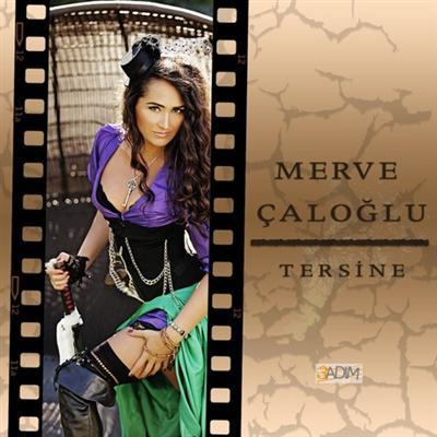 Merve �alo�lu - Tersine (2014) Single Alb�m indir