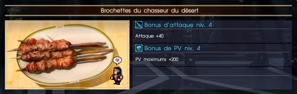 Final Fantasy XV brochettes du chasseur du désert