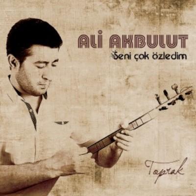 Ali Akbulut - Seni �ok �zledim (2014) Full Alb�m indir