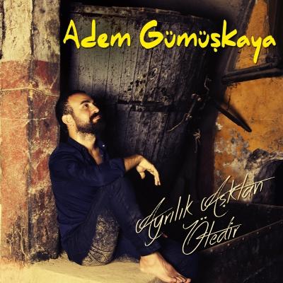 Adem G�m��kaya - Gurur (2014) Tek Mp3 �ndir