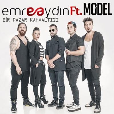 Emre Ayd�n & Model - Bir Pazar Kahvalt�s� (2014) Single Alb�m indir