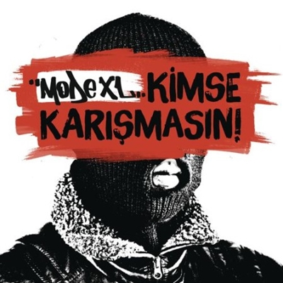 Mode Xl - Kimse Kar��mas�n (2014) Single Alb�m indir
