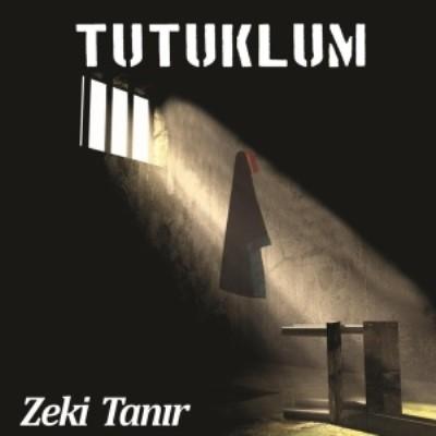 Zeki Tan�r - Tutuklum (2014) Full Alb�m indir