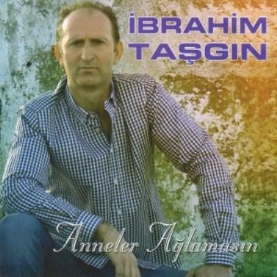 �brahim Ta�g�n - Anneler A�lamas�n (2014) Full Alb�m indir