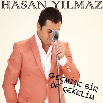 Hasan Y�lmaz - Ge�mi�e Bir �f �ekelim (2014) Single Alb�m indir