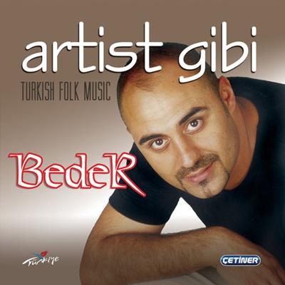 Beder - Artist Gibi (2014) Full Alb�m indir