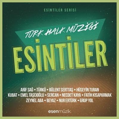 �e�itli Sanat��lar - Esintiler T�rk Halk M�zi�i (2014) Full Alb�m indir