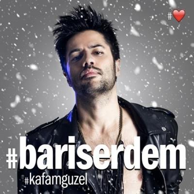 Bar�� Erdem - Kafam G�zel (Radio Edit) (2014) Single Alb�m indir