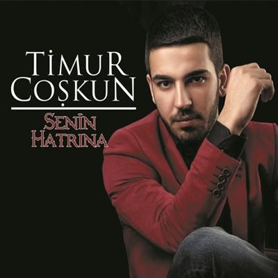 Timur Co�kun - Senin Hatr�na (2014) Full Alb�m indir