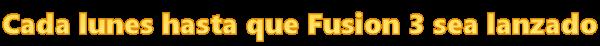 Blog - Hablando de Fusion 3 - Página 3 Cadalunes-525c3f3