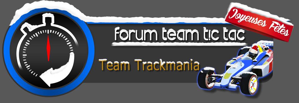 TicTac Team Trackmania United/Nation Index du Forum