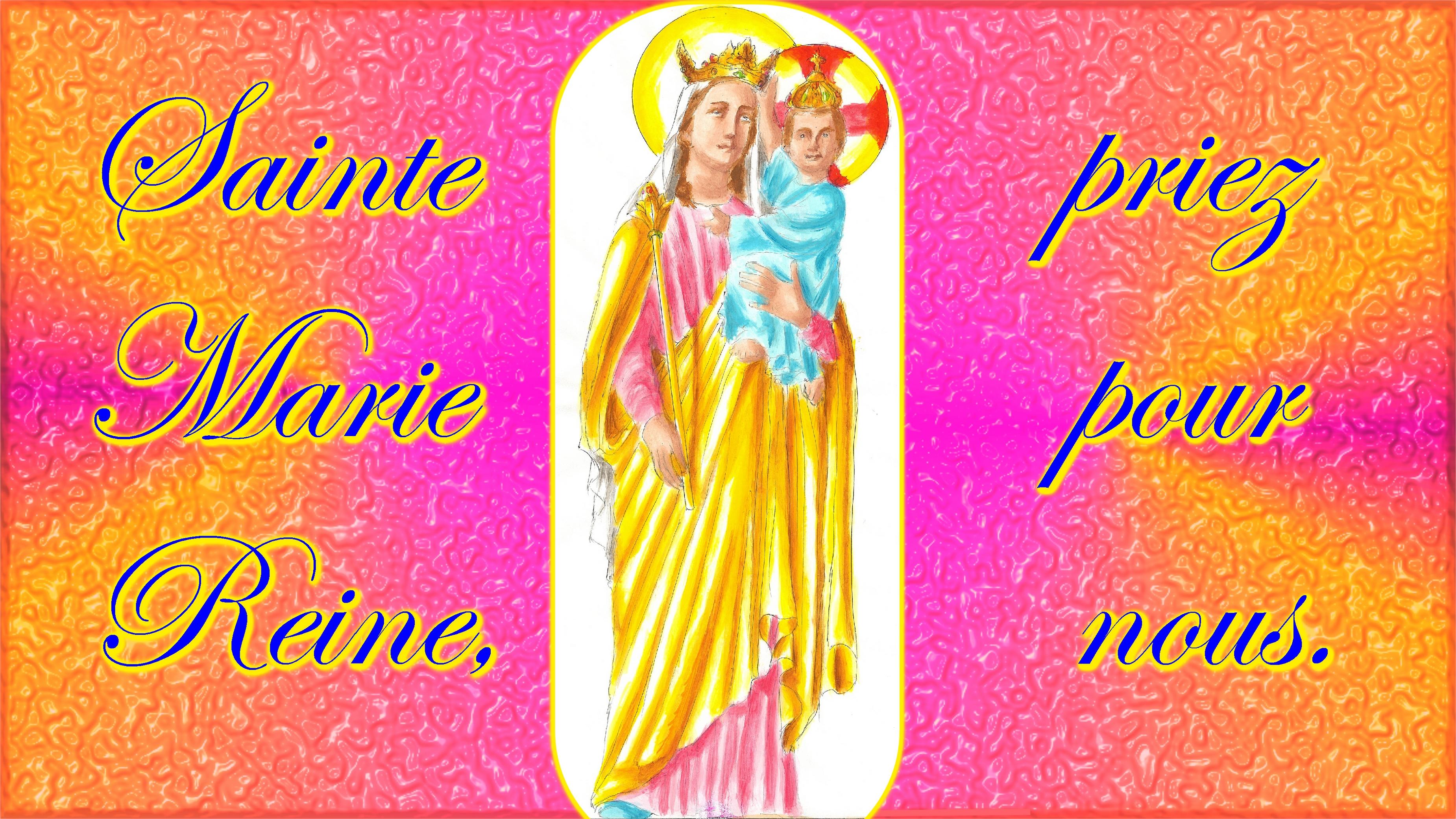 CALENDRIER CATHOLIQUE 2020 (Cantiques, Prières & Images) - Page 16 Ste-marie-reine-564bcfa