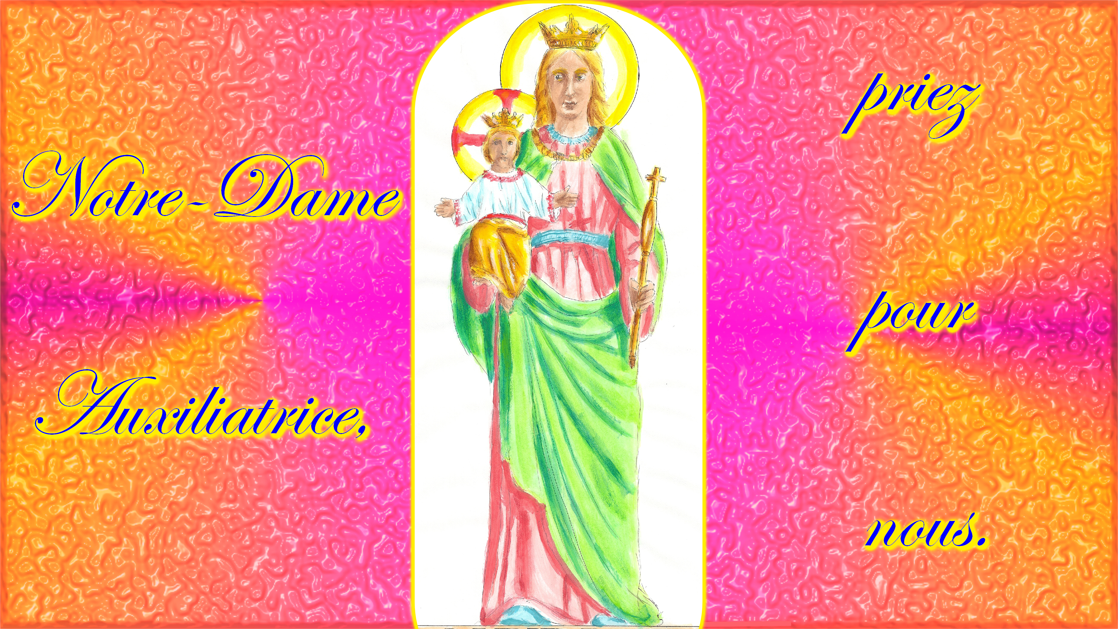 CALENDRIER CATHOLIQUE 2020 (Cantiques, Prières & Images) - Page 15 Notre-dame-auxiliatrice-55cd100